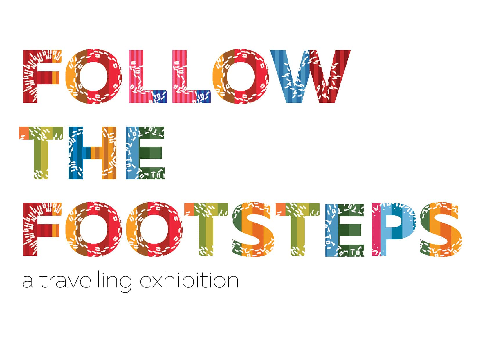 Follow The Steps - a travelling exhibition cover